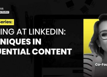 Winning at LinkedIn: Creating Influential Contents For New Opportunities