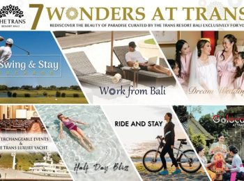 SEVEN WONDERS AT THE TRANS RESORT BALI PROMOTIONS
