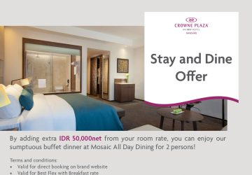 Fantastic Stay And Dine Offer At Crowne Plaza Bandung