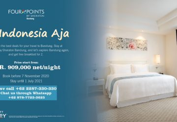 Four Points By Sheraton Bandung Launched Promo #DiIndonesiaAja