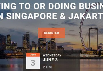 Moving To or Doing business in Singapore & Jakarta