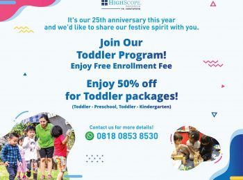 HighScope Indonesia 25th Anniversary: Enjoy the special offers for their Toddler Program