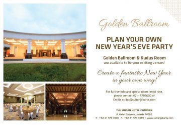 Celebrate New Year at The Sultan Hotel & Residence Jakarta