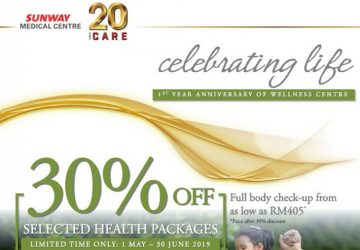 SUNWAY MEDICAL CENTRE HEALTH PACKAGE PROMOTION