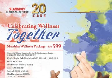 Celebrating Wellness Together with Sunway Medical Centre
