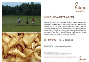 Let's Get Cassava Chips! at Plataran Borobudur Resort & Spa