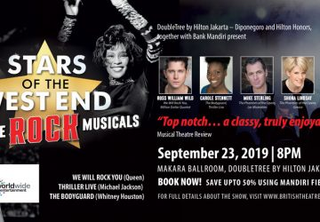 DoubleTree by Hilton Jakarta – Diponegoro Presents STARS OF THE WEST END SING THE ROCK MUSICALS