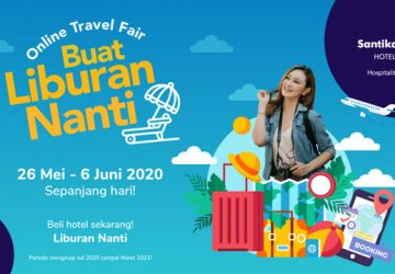 Santika Online Travel Fair – Make a Holiday Later